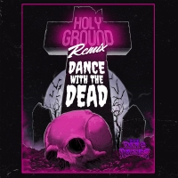 PREMIER: The Dead Daisies link up with Dance With The Dead for the epic remix of their newest single, 'Holy Ground'