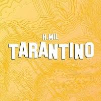 H.MIL releases new track, 'Tarantino'